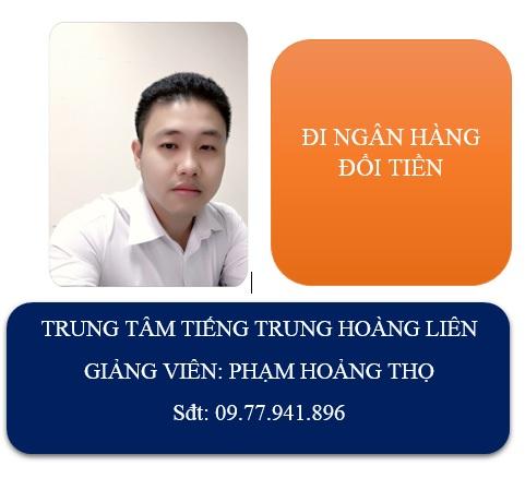 Học tiếng Trung theo chủ đề : Một lần đi ngân hàng đổi tiền