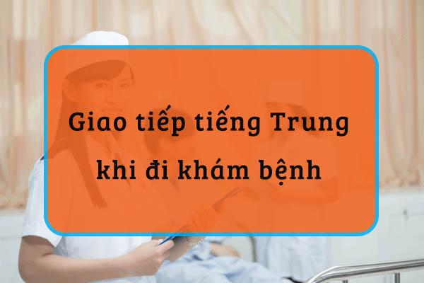 Mẫu câu giao tiếp tiếng Trung khi đi khám bệnh